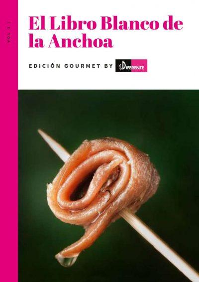 El libro blanco de la anchoa, todo lo que debes saber sobre las anchoas