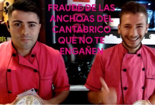 Anchoas del Cantábrico fraude